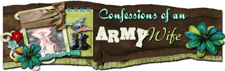 Confessions of An Army Wife