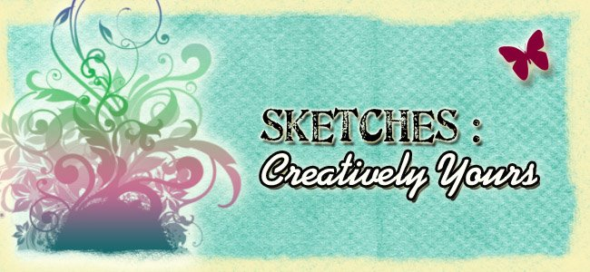Sketches: Creatively Yours
