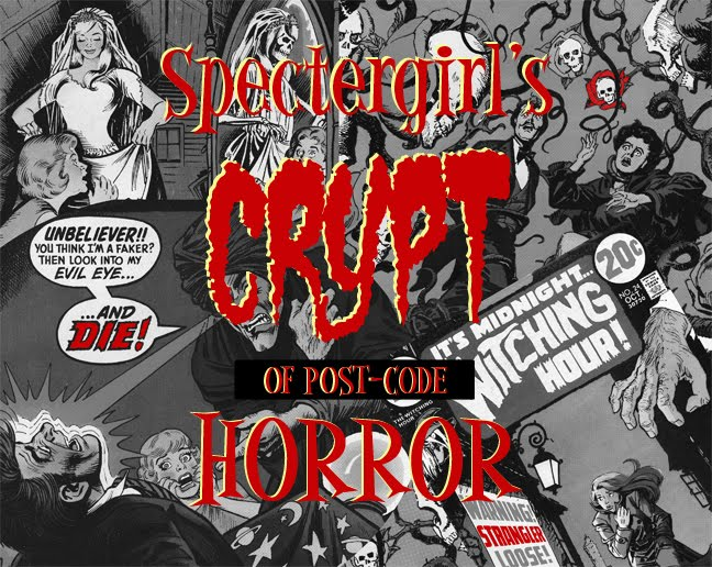 Spectergirl&#39;s Crypt of Post-Code Horror