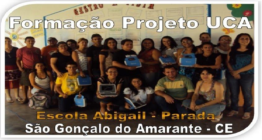 Formação UCA - Escola Abigail/Parada - São Gonçalo