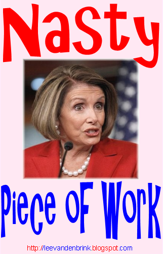 nancy pelosi nasty