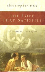 The Love That Satifies: Reflections on Eros and Agape