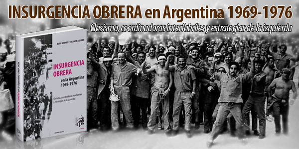 INSURGENCIA OBRERA                                                     en Argentina 1969-1976