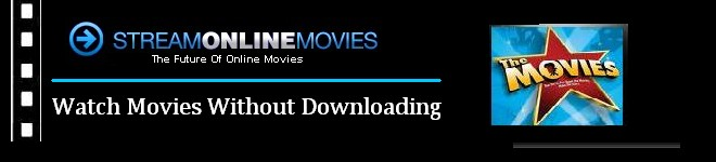 Image Result For Stream Online Movies Without Downloadinga