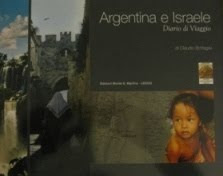 Argentina e Israele diario di Viaggio  di Claudio bottagisi