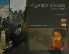 Argentina e Israele diario di Viaggio  di Claudio bottagisi