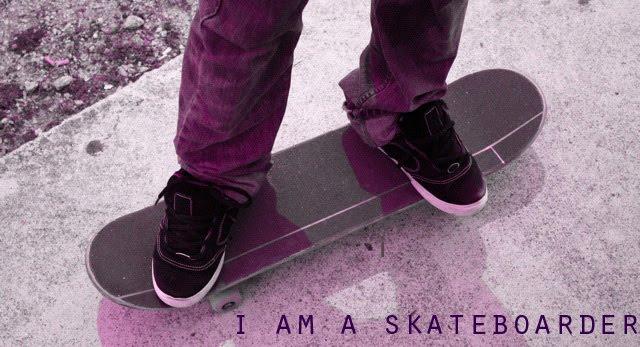 i am a skateboarder