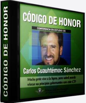 Código de Honor – Carlos Cuauhtémoc Sánchez [Audiolibro]