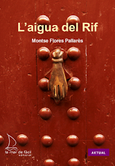 MONTSE FLORES, L&#39;aigua del Rif, La mar de fcil edicions.