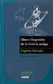 E. SALVADOR, Mites i llegendes de la Grcia antiga, Editorial Sirpus, Collecci entre dos mons.