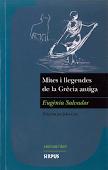 E. SALVADOR, Mites i llegendes de la Grècia antiga, Editorial Sirpus, Col·lecció entre dos mons.