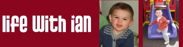 Life with Ian