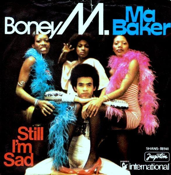 Boney M Ma Baker Still Im Sad
