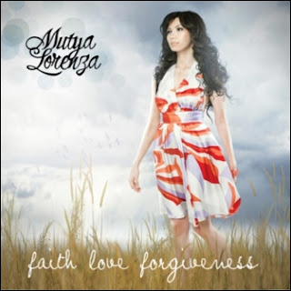 Mutya Lorenza - Faith Love Forgiveness (Full Album 2010)