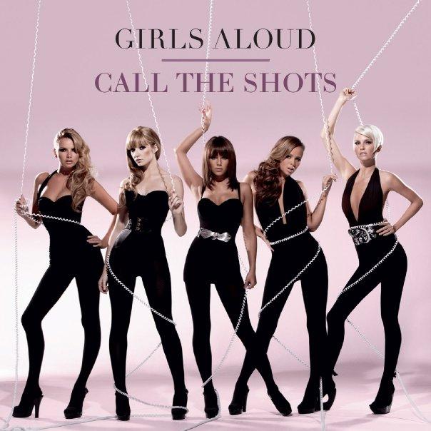 Girls Aloud - Call The Shots Lyrics