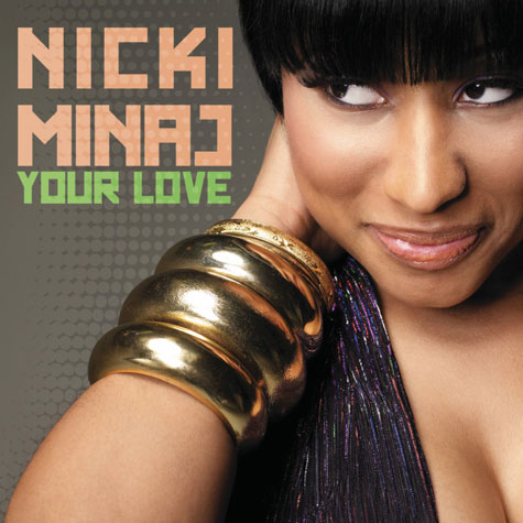 Nicki Minaj's cover for Your Love which is the second single off her still