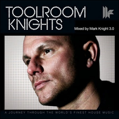 Toolroom_Knights_Mixed-By_Mark_Knight-3.0