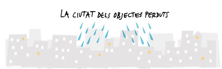 {La ciutat dels objectes perduts}