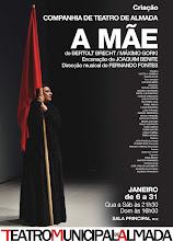 A MÃE, DE B. BRECHT, ENCENAÇÃO JOAQUIM BENITE