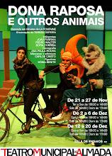 """A PARTIR DE 21 NOVEMBRO, """"DONA RAPOSA E OUTROS ANIMAIS"""""""