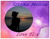 Sztojka Melissa   /    Love TL:x