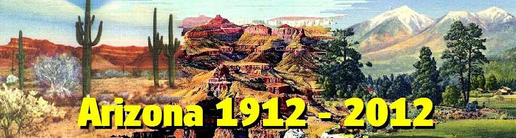 Arizona 1912 - 2012