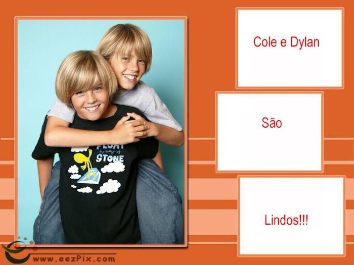 Cole e Dylan são os mais LINDOS do mundo!!!