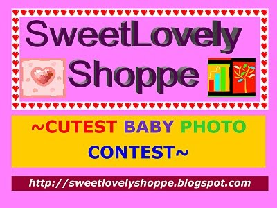 SweetLovely Shoppe ~ Cutest Baby Photo Contest~