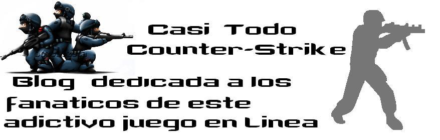 Casi Todo Counter Strike