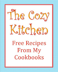 Visit The Cozy Kitchen Website for more free recipes from my cookbooks