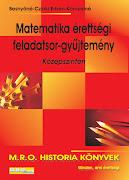 Matematika érettségi feladatsor-gyűjtemény – Középszinten