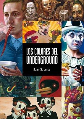 Portada del libro Los colores del underground, de Joan S. Luna, imagen usada para el comentario delllibro realizado por la Academia de dibujo y pintura Artistas6 de Madrid.