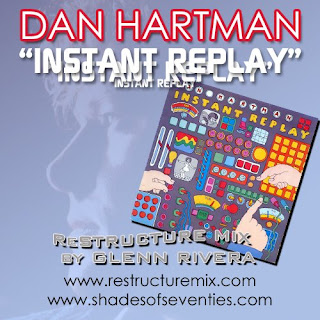 DANT HARTMAN - INSTANT REPLAY (RESTRUCTUREMIX) BY GLEEN RIVERA