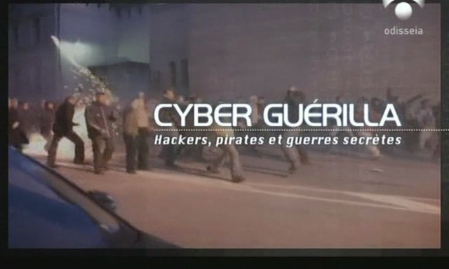 [Ciberguerrilla+(Cyber+Guerilla).2008+(Documental+C.Odisea)+[Satrip][xvid-mp3].52m.por+bizzentte+y+documentalesatonline.blogspot.com.jpg]