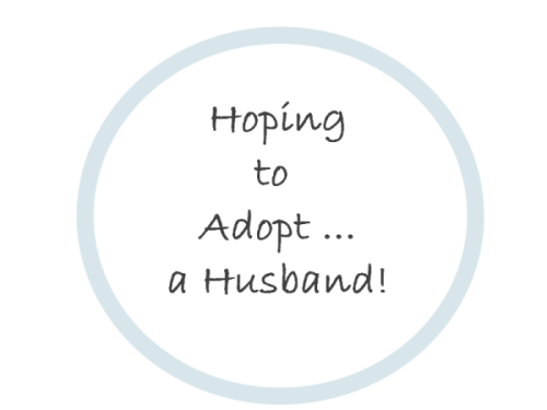 Hoping to Adopt ... A Husband
