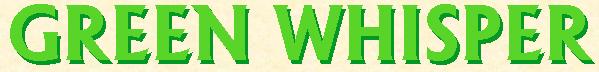 Green Whisper