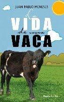 -La Vida de una Vaca
