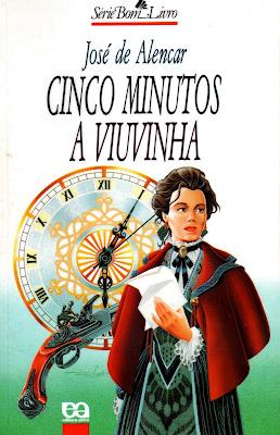 http://2.bp.blogspot.com/_wcUL5ffDzoI/TTCbah08tvI/AAAAAAAAAic/mhdnNxrAeac/s1600/0026+-+Cinco+Minutos+-+A+Viuvinha+-+Jos%25C3%25A9+de+Alencar.JPG
