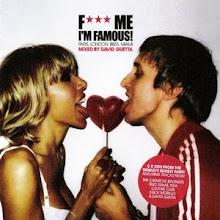 Fuck Me.. I'm FamouS ! ;)