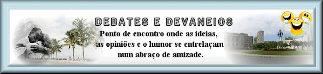 Debates e devaneios