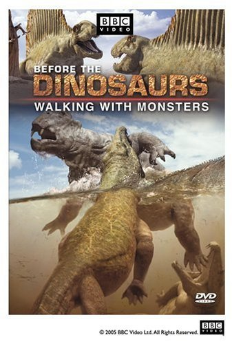 Walking with Monsters: Life Before Dinosaurs (2005)