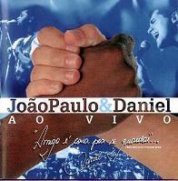 Baixar CD João Paulo e Daniel – Ao Vivo (1997) Download
