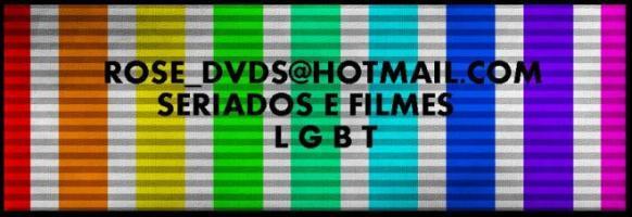 Rose_dvds - Filmes e Seriados Gays e Lésbicos