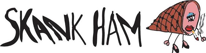 Skank Ham