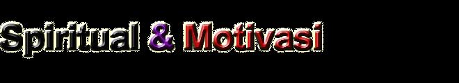 Spiritual Dan Motivasi