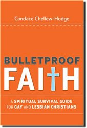 BULLETPROOF FAITH By Rev. Candace Chellew-Hodge