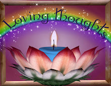 LOVING THOUGHTS CREATE LOVING MOMENTS