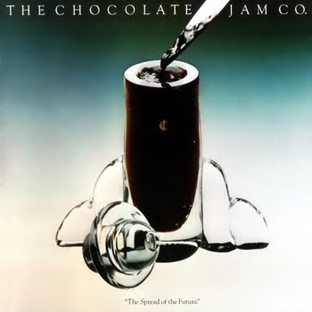The Chocolate Jam Co. - The Spread Of The Future (1979)