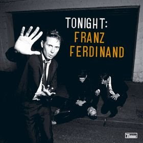Franz Ferdinand &#8211; Tonight