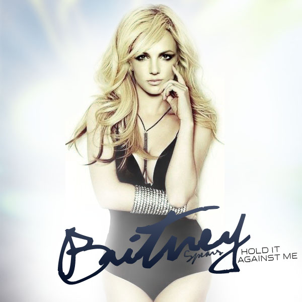 britney spears hold it against me lyrics. Britney Spears officially